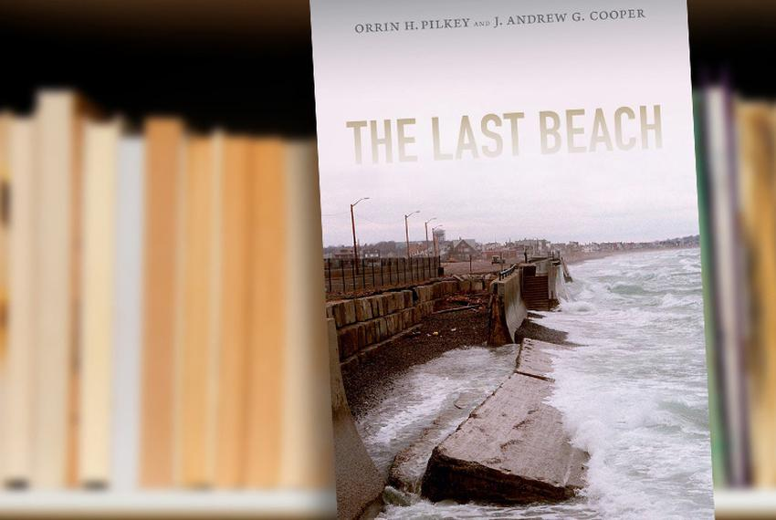 The Last Beach by Orrin H. Pilkey, J. Andrew G. Cooper
