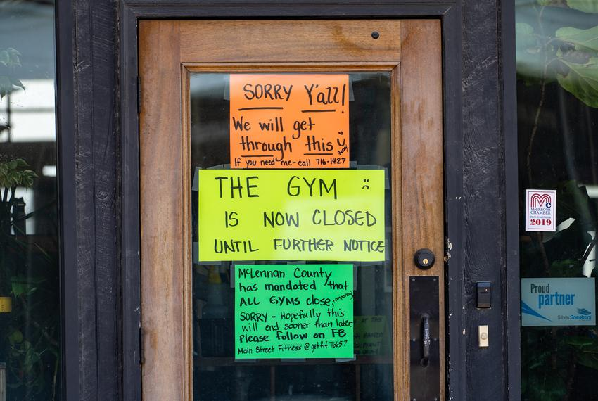 A gym in downtown Mcgregor is closed due to the coronavirus pandemic.