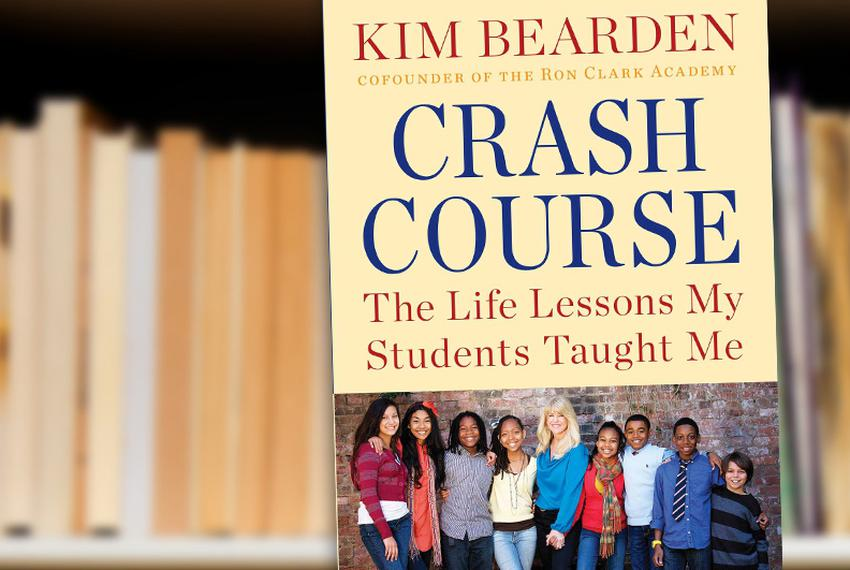 Crash Course: The Life Lessons My Students Taught Me by Kim Bearden