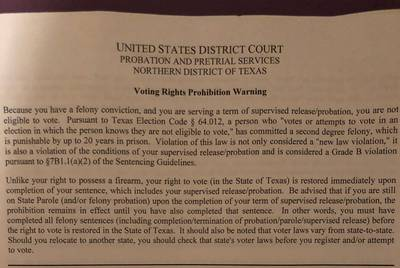 Mason and her attorneys say officials in North Texas have begun distributing a form clarifying that felons on supervised release are not eligible to vote.