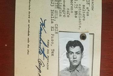 My father's consular ID issued in El Paso in 1959. My Dad was born in Chihuahua City in 1941 and later became a naturalized citizen.