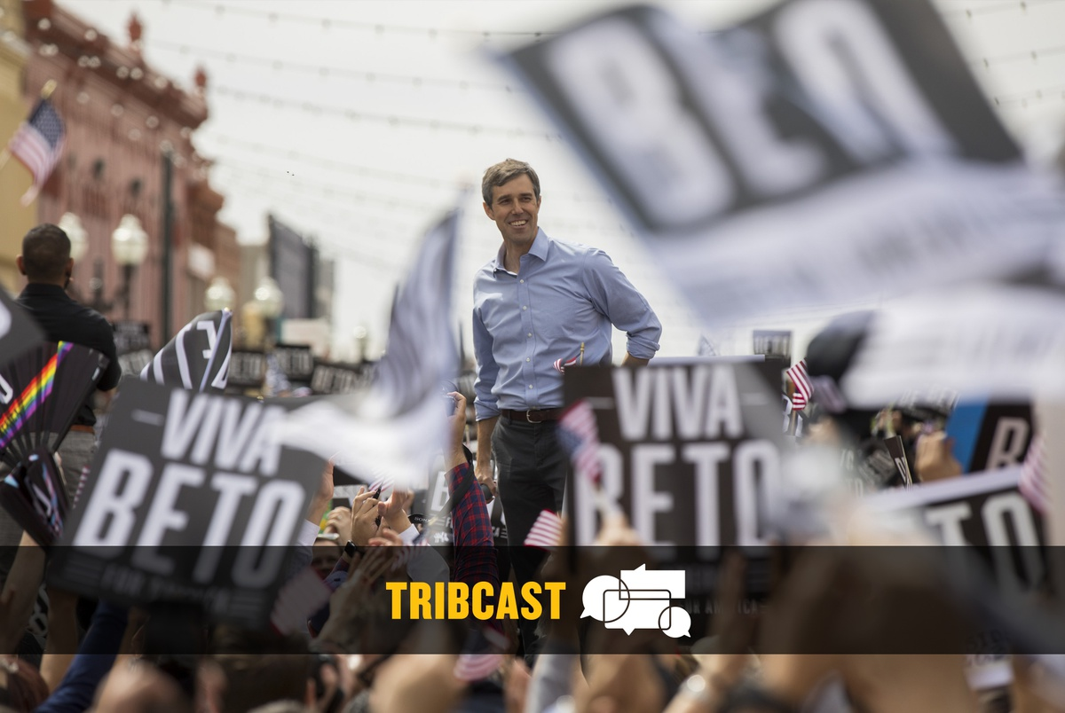 TribCast: Texas Democrats' Beto O'Rourke dilemma and the road to Super Tuesday