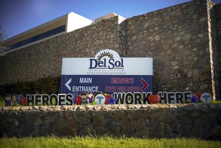 Del Sol Medical Center in El Paso on April 28, 2020.
