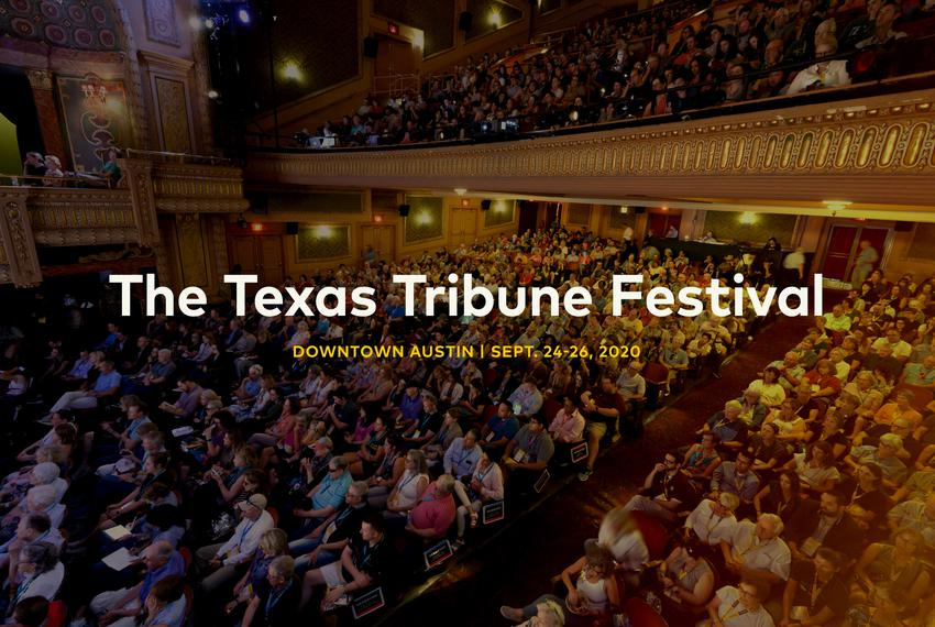 The Texas Tribune Festival in Downtown Austin | Sept. 24-26, 2020
