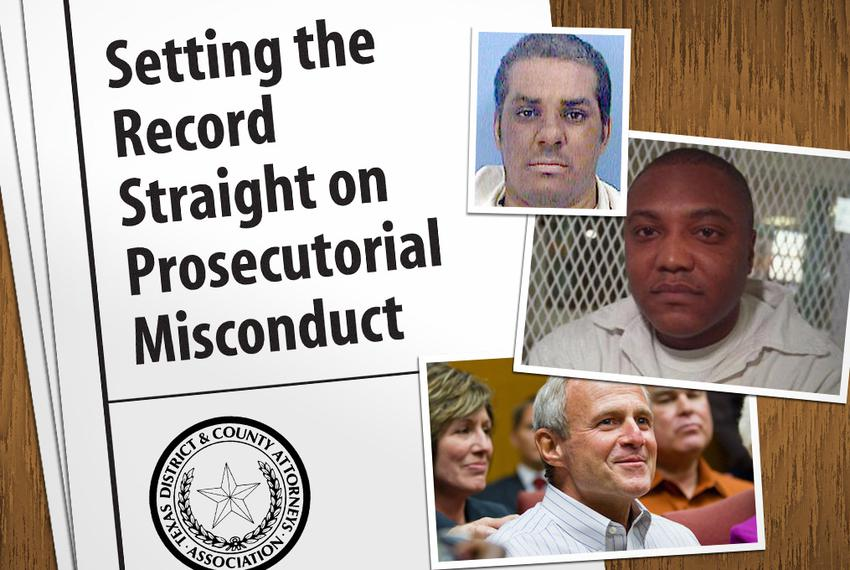 The Texas District and County Attorneys Association released a report Monday about prosecutorial misconduct in the wake of...
